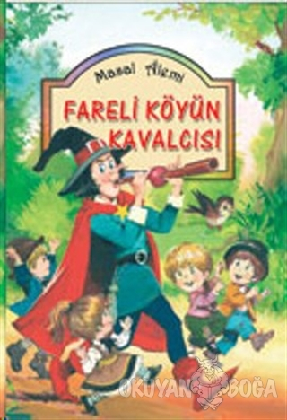 Fareli Köyün Kavalcısı (Ciltli) - Kolektif - Damla Yayınevi Çocuk