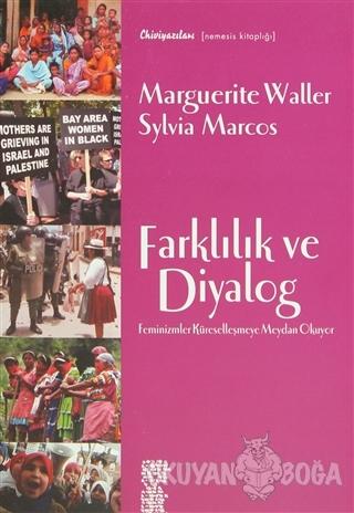 Farklılık ve Diyalog Feminizmler Küreselleşmeye Meydan Okuyor