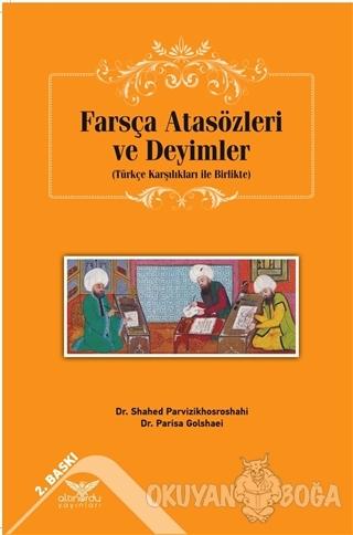 Farsça Atasözleri ve Deyimler - Parisa Golshaei - Altınordu Yayınları