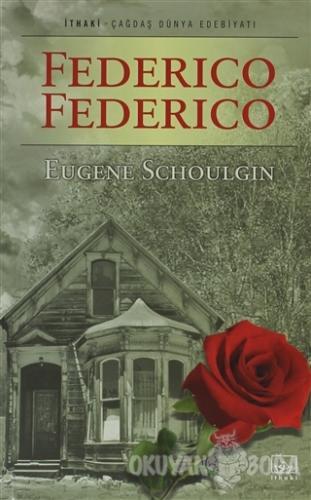 Federico Federico - Eugene Schoulgin - İthaki Yayınları