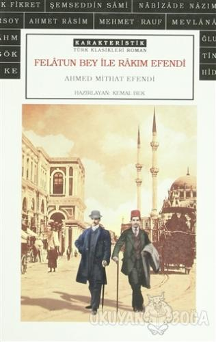 Felatun Bey ile Rakım Efendi - Ahmet Mithat - Karakteristik