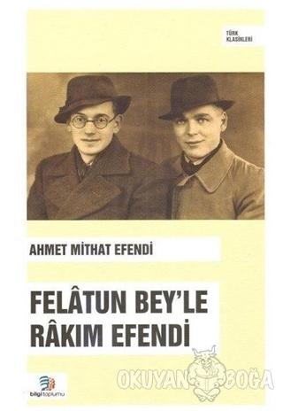 Felatun Bey'le Rakım Efendi Ahmet Mithat Efendi