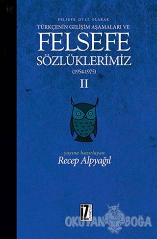 Felsefe Dili Olarak Türkçenin Gelişim Aşamaları ve Felsefe Sözlüklerim