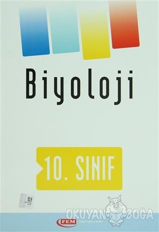 Fem 10. Sınıf Biyoloji - Kolektif - FEM Yayınları
