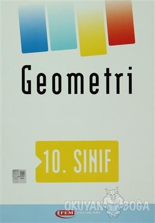 Fem 10. Sınıf Geometri - Kolektif - FEM Yayınları