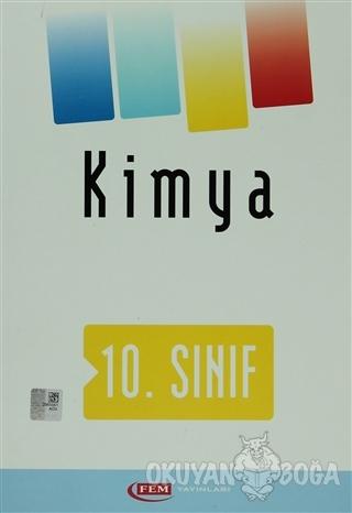 Fem 10. Sınıf Kimya - Kolektif - FEM Yayınları