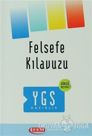 Fem YGS Hazırlık Felsefe Kılavuzu - Kolektif - FEM Yayınları