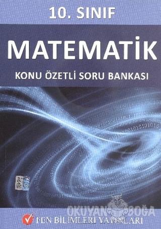 Fen Bilimleri Yayınları 10. Sınıf Matematik Konu Özetli Soru Bankası -
