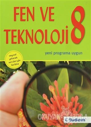 Fen ve Teknoloji Kitabı İlköğretim 8 - Kolektif - Tudem Yayınları