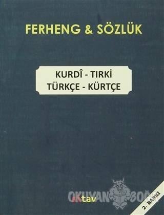 Ferheng - Sözlük / Kurdi -Tirki / Türkçe - Kürtçe - Qahir Bateyi - Sit