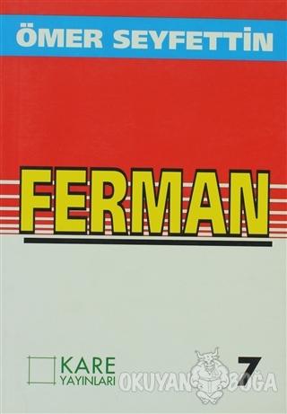 Ferman - Ömer Seyfettin - Kare Yayınları - Okuma Kitapları