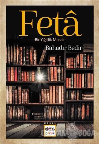 Feta - Bahadır Bedir - Nar Yayınları
