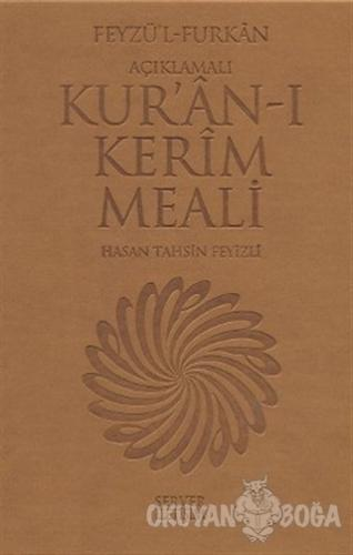 Feyzü'l Furkan - Açıklamalı Kur'ân-ı Kerim Meali (Orta Boy) (Ciltli) -