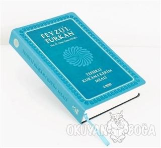 Feyzü'l Furkan Tefsirli Kur'an-ı Kerim Meali (Turkuvaz Kapak, Ciltli,
