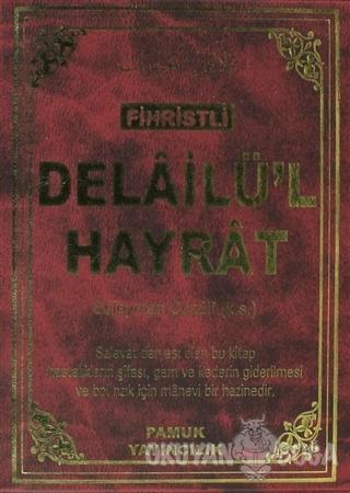 Fihristli Delailü'l Hayrat (Dua-109) - Abdullah Muhammed Bin Süleyman