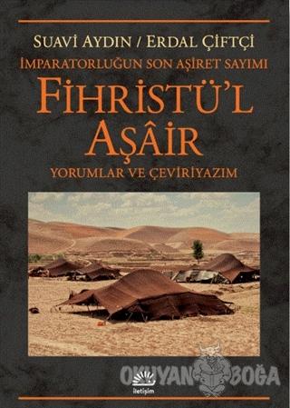 Fihristü'l Aşair - İmparatorluğun Son Aşiret Sayımı - Suavi Aydın - İl