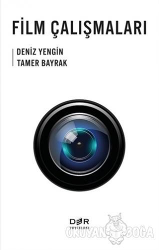 Film Çalışmaları - Deniz Yengin - Der Yayınları