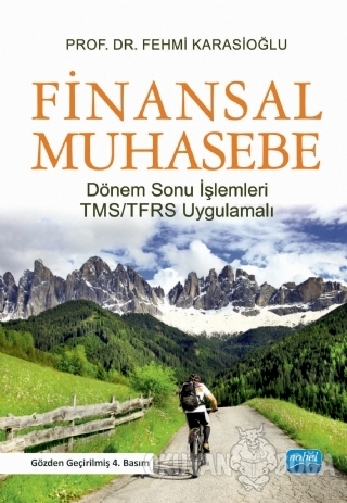 Finansal Muhasebe - Fehmi Karasioğlu - Nobel Akademik Yayıncılık