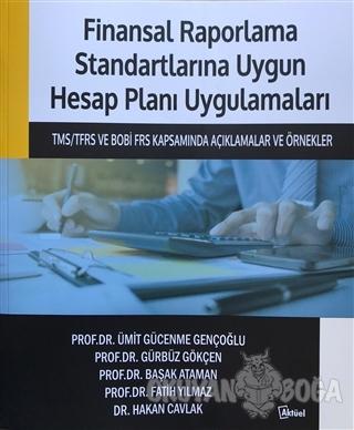 Finansal Raporlama Standartlarına Uygun Hesap Planı Uygulamaları - Ümi