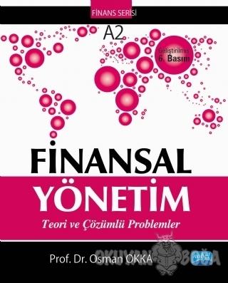 Finansal Yönetim - Osman Okka - Nobel Akademik Yayıncılık