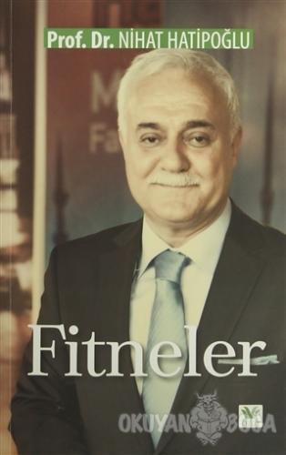 Fitneler - Ahmed İzzüddin El-Beyanuni - Özge Yayınları