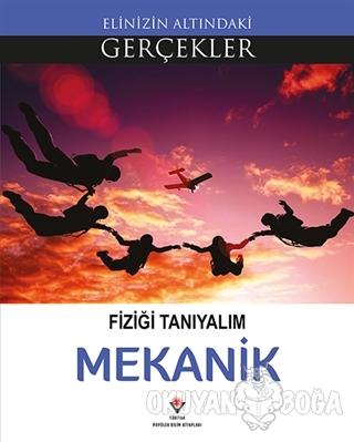 Fiziği Tanıyalım - Mekanik - Kolektif - TÜBİTAK Yayınları
