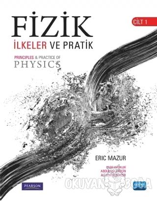 Fizik: İlkeler ve Pratik Cilt 1 - Pearson - Nobel Akademik Yayıncılık