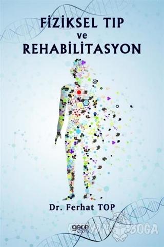 Fiziksel Tıp ve Rehabilitasyon