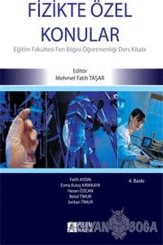Fizikte Özel Konular - Fatih Aydın - Pegem Akademi Yayıncılık - Akadem