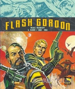 Flash Gordon 5. Albüm / 1960-1963 - Mac Raboy - Büyülü Dükkan