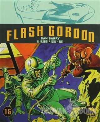 Flash Gordon Cilt 15 - Dan Barry - Büyülü Dükkan