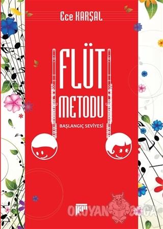 Flüt Metodu - Başlangıç Seviyesi - Ece Karşal - Pan Yayıncılık