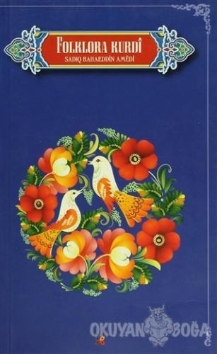 Folklora Kurdi - Sadıq Bahaeddin Amedi - Lis Basın Yayın