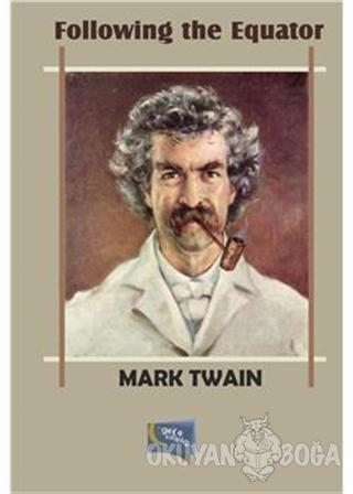 Following The Equator - Mark Twain - Gece Kitaplığı