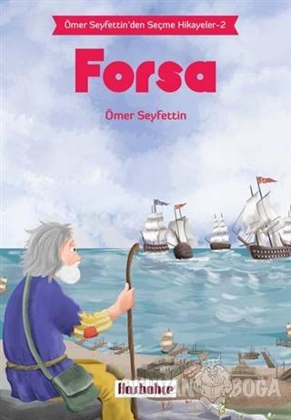 Forsa - Ömer Seyfettin - Hasbahçe