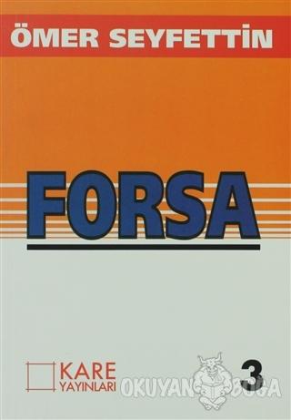 Forsa - Ömer Seyfettin - Kare Yayınları - Okuma Kitapları