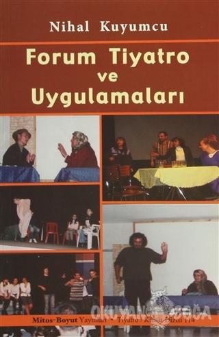 Forum Tiyatro ve Uygulamaları - Nihal Kuyumcu - Mitos Boyut Yayınları