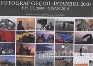 Fotoğraf Geçidi İstanbul 2010 - Eylül 2009-Nisan 2010