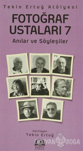 Fotoğraf Ustaları - 7 - Kolektif - Fotoğraf Sanatı Kitapları