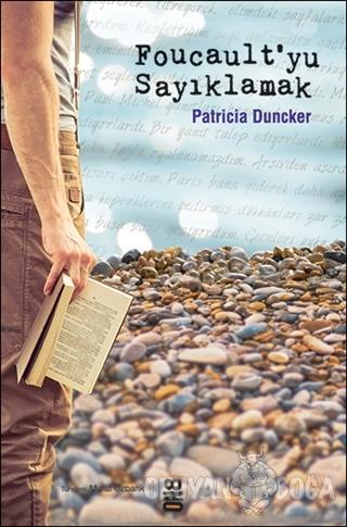 Foucault'yu Sayıklamak - Patricia Duncker - On8 Kitap