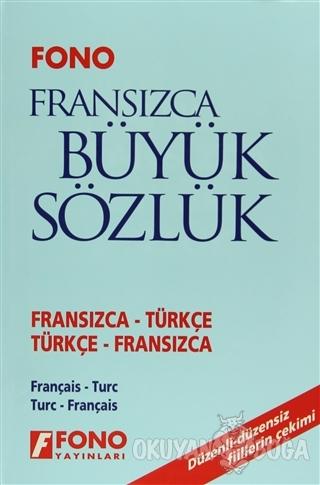 Fransızca / Türkçe - Türkçe / Fransızca Büyük Sözlük (Ciltli)
