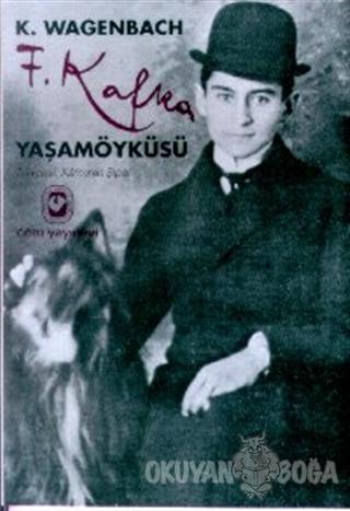 Franz Kafka Yaşamöyküsü