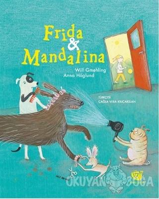 Frida ve Mandalina - Will Gmehling - Ginko Kitap