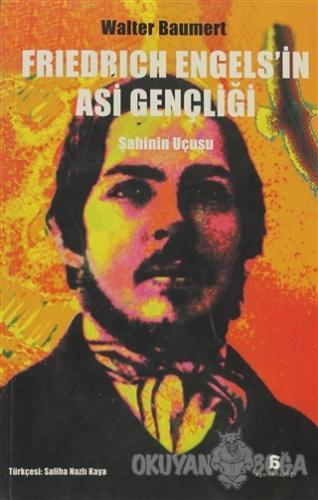 Friedrich Engels'in Asi Gençliği