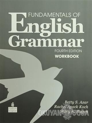 Fundamentals of English Grammar Fourth Edition Workbook - Betty Schram