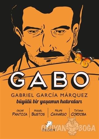 Gabo - Büyülü Bir Yaşamın Hatıraları