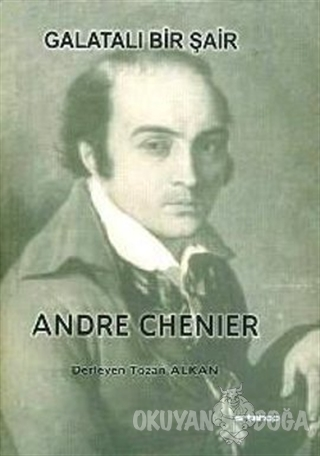 Galatalı Bir Şair - Andre Chenier - Artshop Yayıncılık