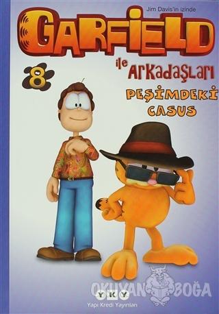 Garfield ile Arkadaşları 8 - Peşimdeki Casus - Jim Davis - Yapı Kredi