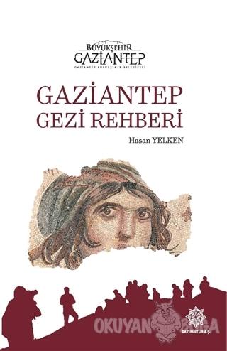 Gaziantep Gezi Rehberi (Ciltli)