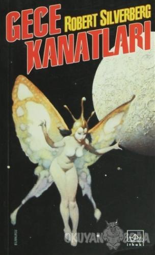Gece Kanatları - Robert Silverberg - İthaki Yayınları